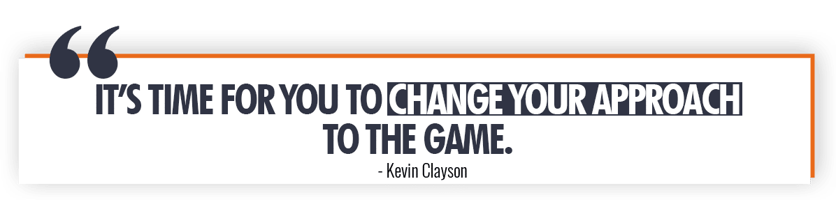 Kevin Clayson Quote On Investment Approach