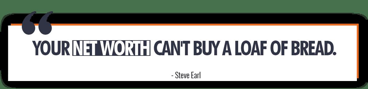 Steve Earl Quote on Net Worth