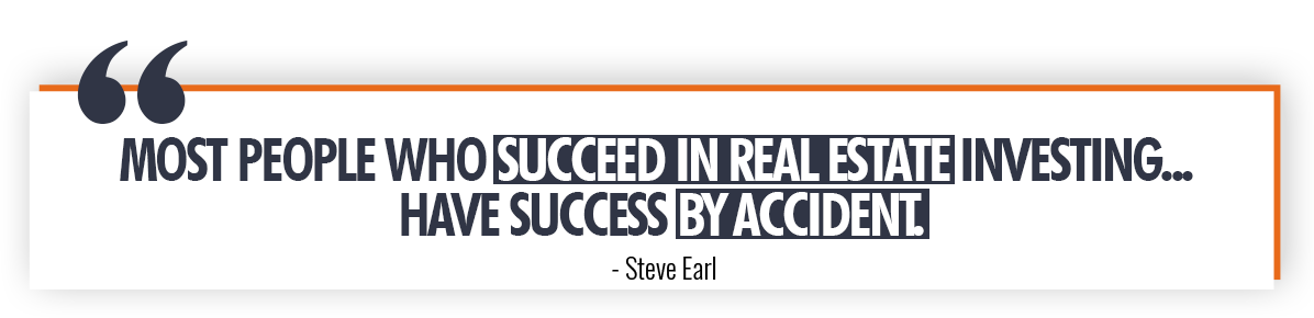 Steve Earl on Luck in Real Estate Investment