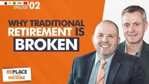 Tratitional retirement is broken