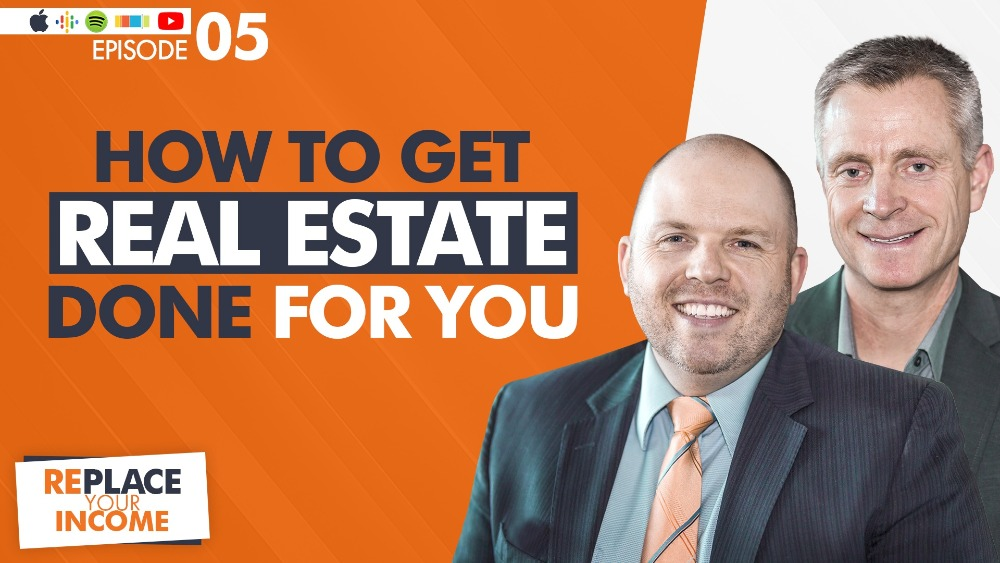 How To Get Real Estate Done For You