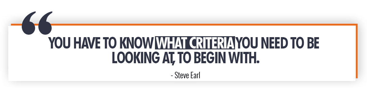 Steve Earl Quote on Knowing the Right Criteria for Market Selection