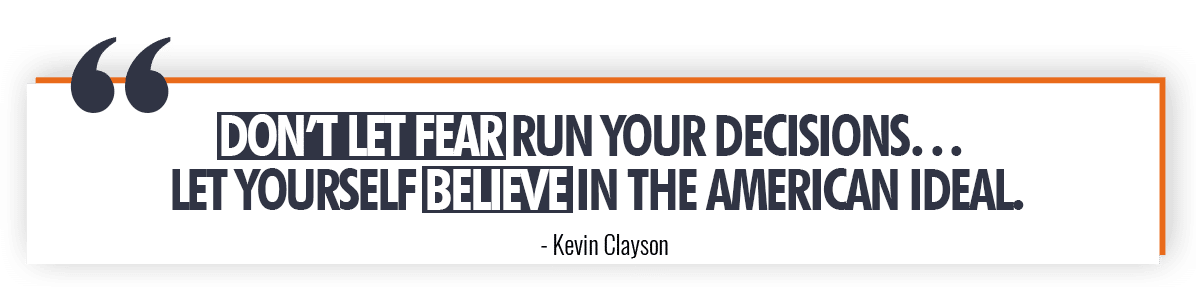 Kevin Clayson Quote on Not Letting Fear Cloud Your Judgement