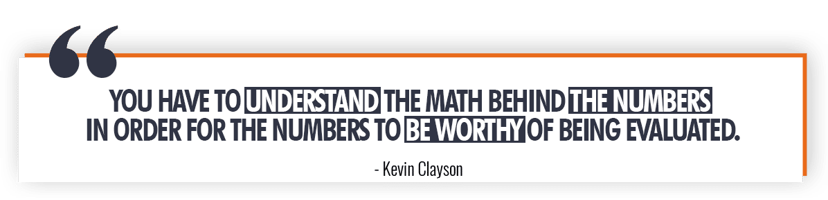 Kevin Clayson Quote on Understanding the Numbers
