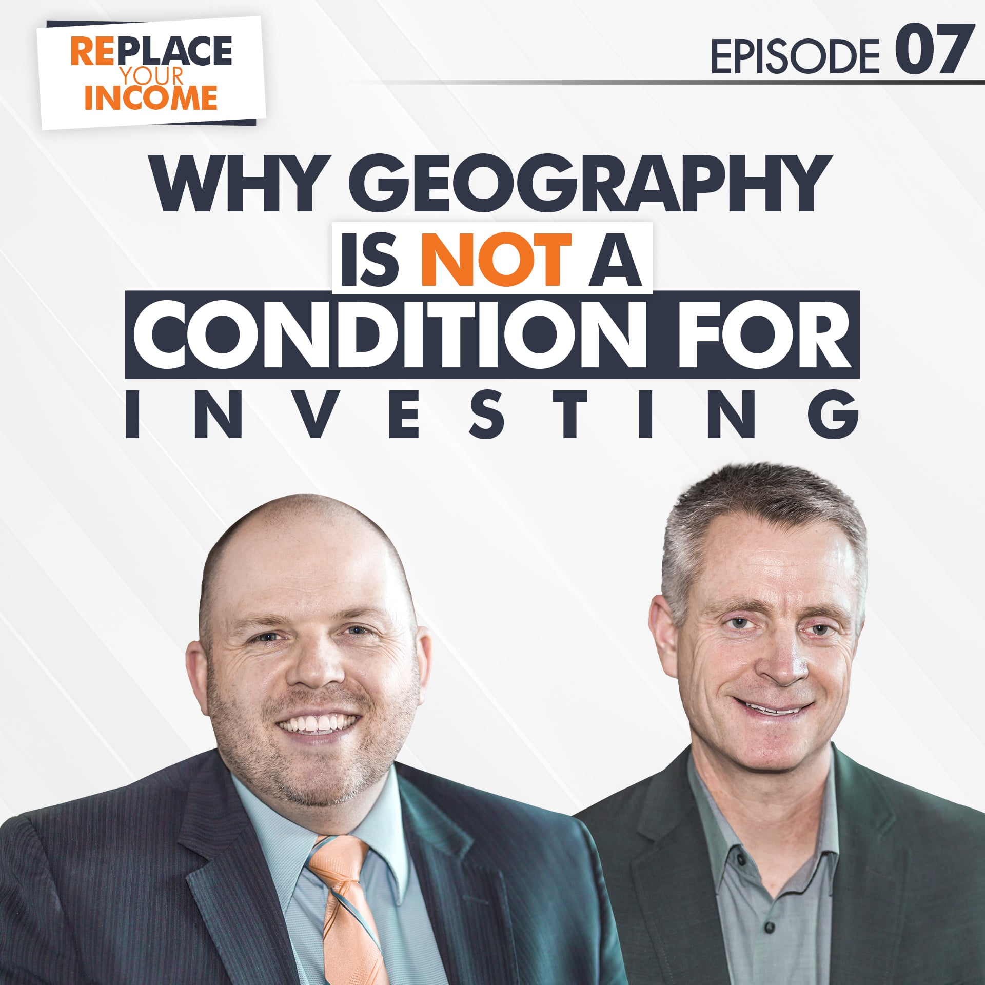 Why geography is NOT a condition for investing - Episode 7 of Replace Your Income