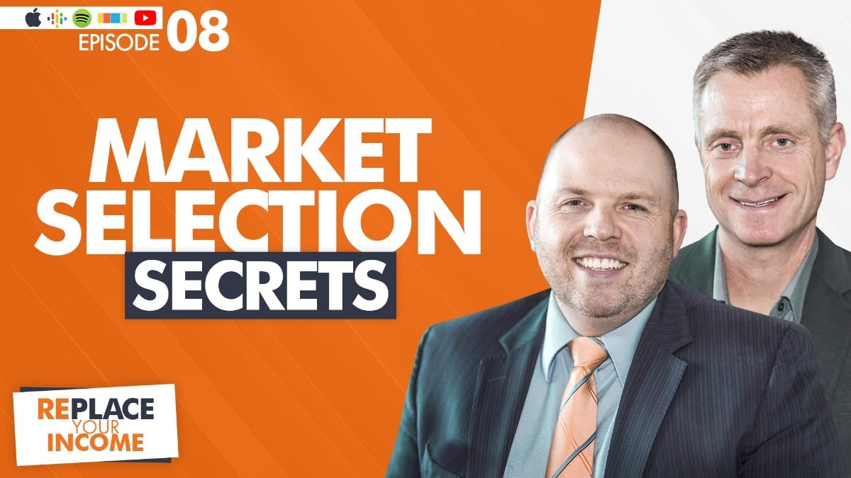 Market Selection Secrets with Steve Earl and Kevin Clayson