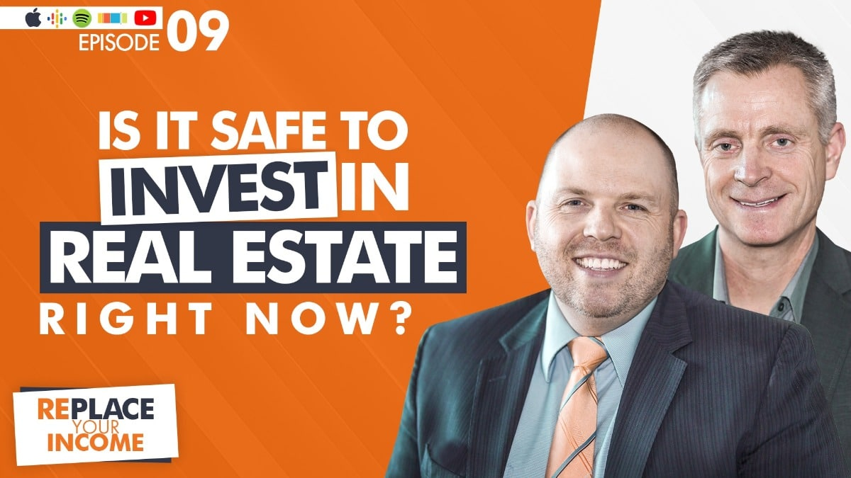 Is It Safe To Invest In Real Estate Right Now? with Kevin Clayson and Steve Earl