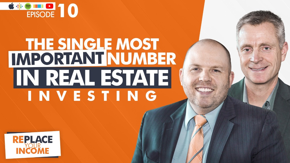 The Single Most Important Number In Real Estate Investing with Kevin Clayson and Steave Earl
