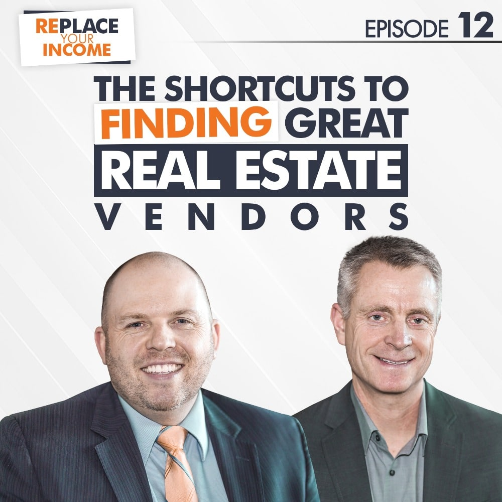 The Shortcuts to Finding Great Real Estate Vendors with Kevin Clayson and Steve Earl