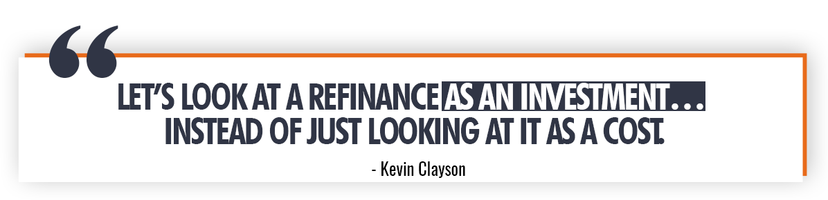 Kevin Clayson Quote on Refinancing Your Credit