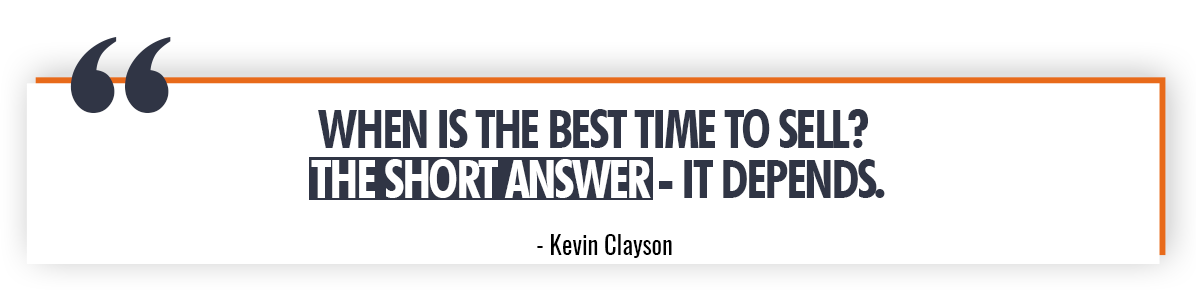 Kevin Clayson Quote on When to Sell Real Estate
