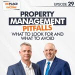 Property Management Pitfalls – What to Look for and What to Avoid