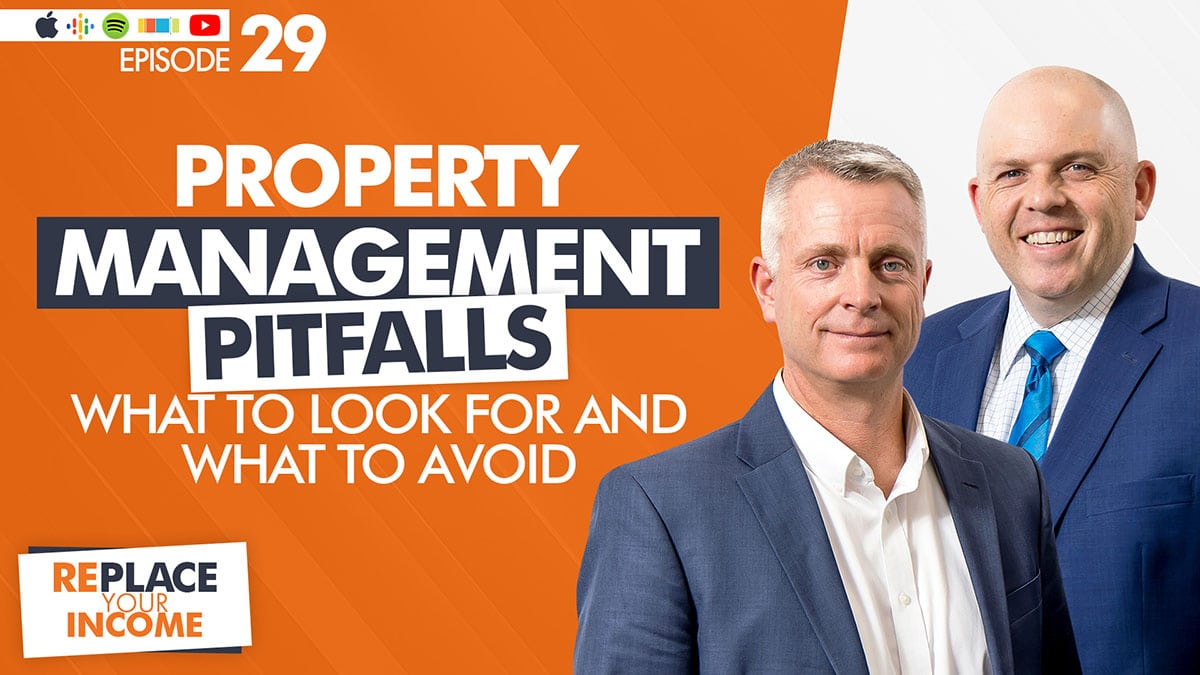 Property Management Pitfalls - What to Look for and What to Avoid, with Kevin Clayson and Steve Earl