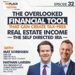 The Overlooked Financial Tool That Can Create Tax-Free Real Estate Income – The Self Directed IRA