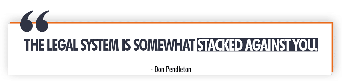 Don Pendleton on The Legal System