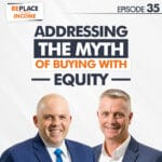 """Addressing The Myth of Buying With """"Equity"""" 