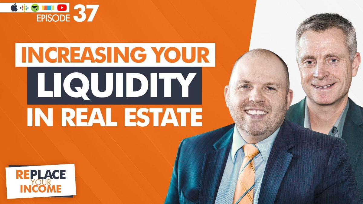 liquidity in real estate done for you kevin clayson