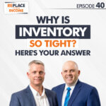 Why Is Inventory So Tight? Here's Your Answer