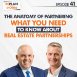 The Anatomy of Partnering: What You Need To Know About Real Estate Partnerships