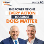The Power of One: Every Action You Make DOES Matter