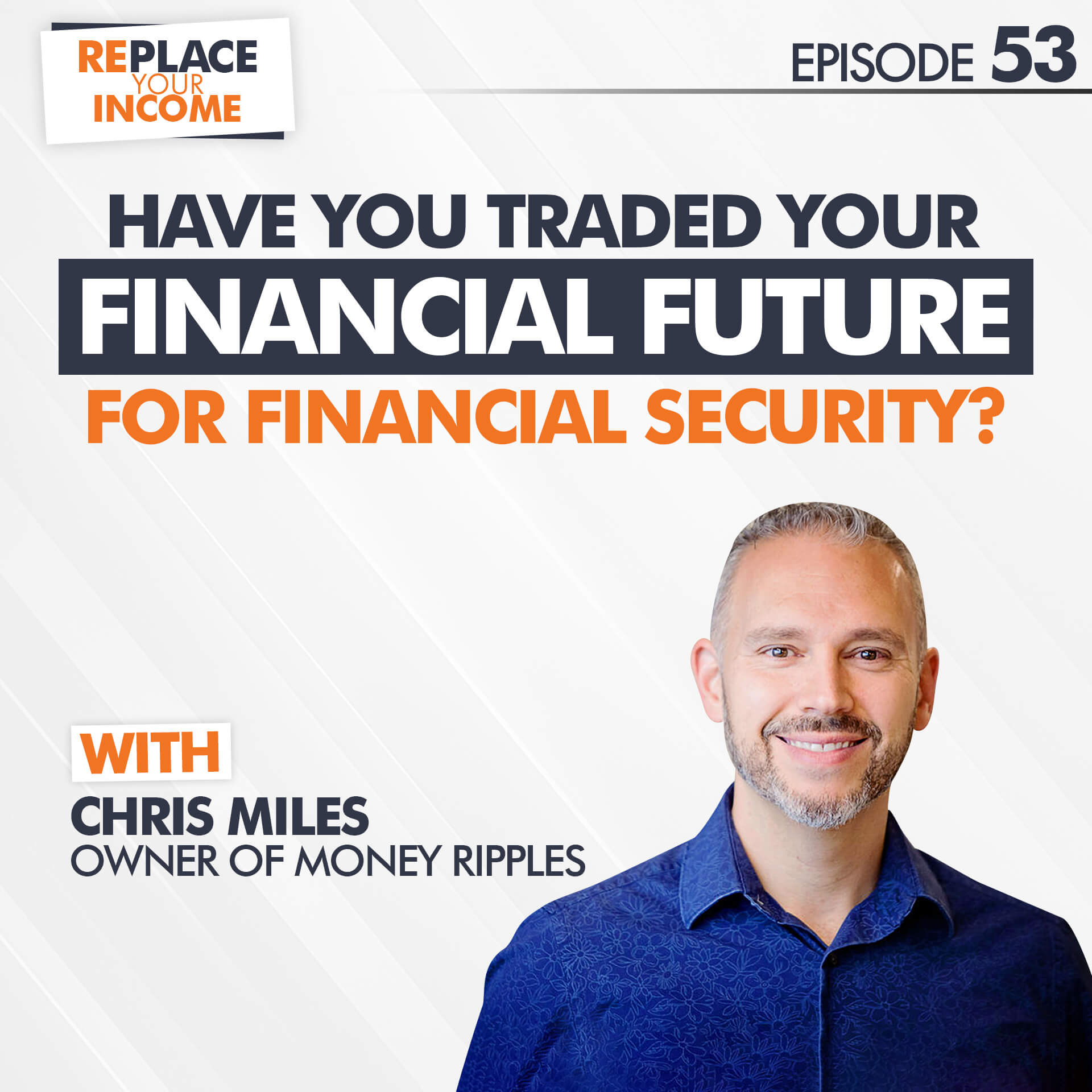 Have You Traded Your Financial Future For Financial Security?