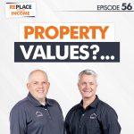 Property Values?…